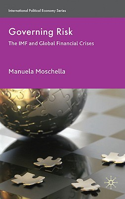 Governing Risk By Moschella, Manuela